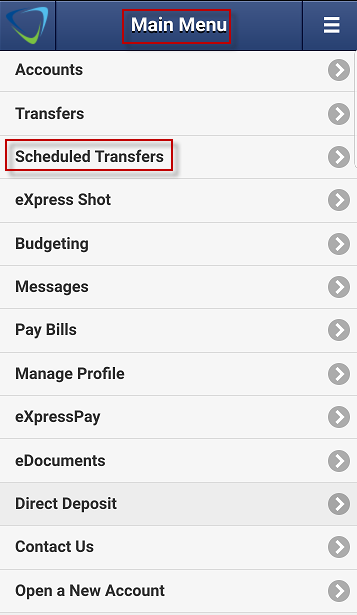 Screen capture highlights mobile app Main Menu, then Scheduled Transfers.